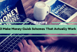 3 Make Money Quick Schemes That Actually Work