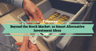 10 Smart Alternative Investment Ideas