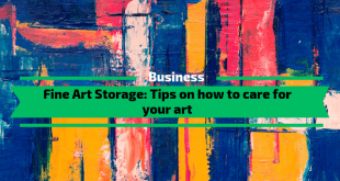 Fine Art Storage -Tips on how to care for your art