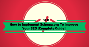 How to Implement Schema To Improve Your SEO [Complete Guide]