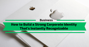 How to Build a Strong Corporate Identity That's Instantly Recognizable