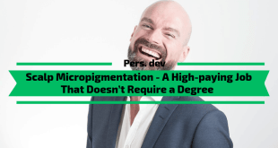 Scalp Micropigmentation - High-paying Job