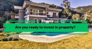 Are you ready to invest in property