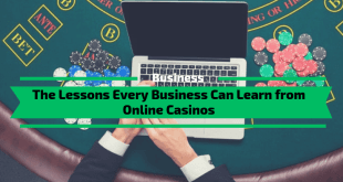 The Lessons Every Business Can Learn from Online Casinos