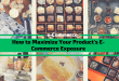 How to Maximize Your Product's E-Commerce Exposure