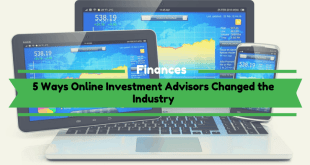Online Investment Advisors Changed the Industry