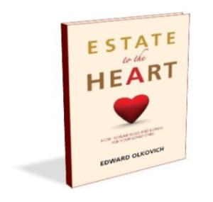 Estate to the Heart by Edward Olkovich EstateTherapy dot com - Copyright 2014