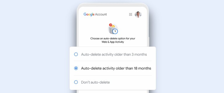 Google теперь автоматически удаляет данные о вашей активности по умолчанию.