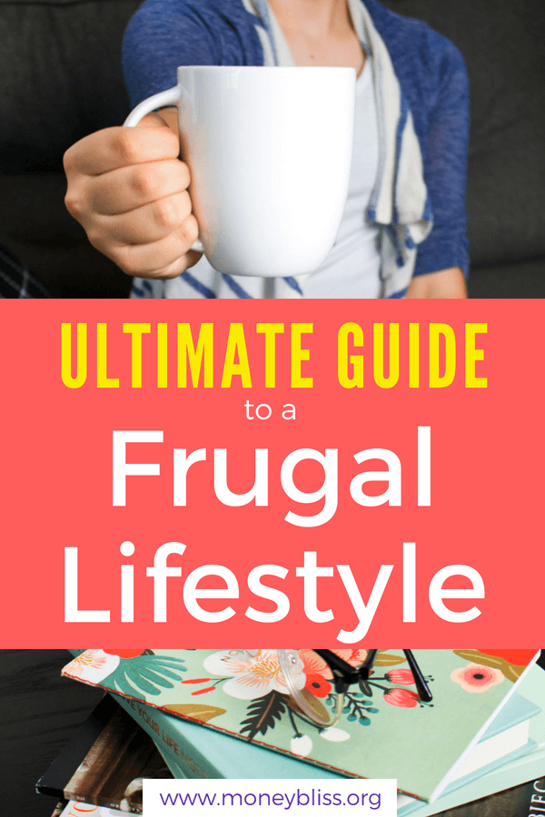 The Ultimate Guide to a Frugal Lifestyle