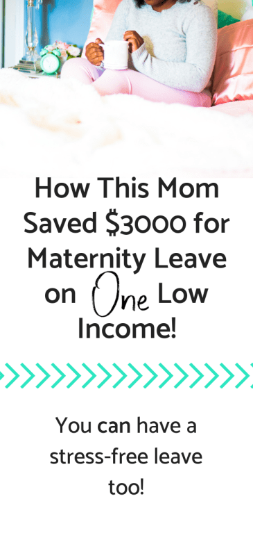 Pregnancy is super exciting, especially when you're about to give birth! Unfortunately, many new moms are in for a surprise when they go on maternity leave. If you have no money saved, you may be in for a stressful 6-8 weeks. Find out how to save money for maternity leave. #moneytipsfornewmoms #oneincome #lowincome #savemoney #moneymanagement