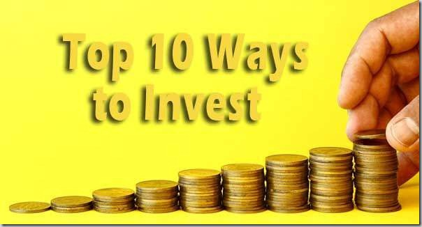 Top 10 Ways to Invest Money in India