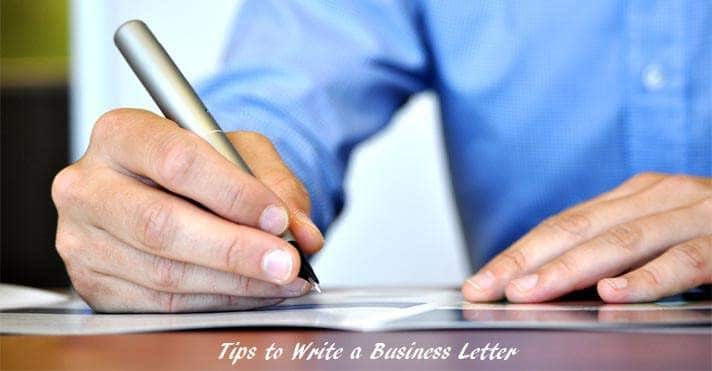 Tips on How to Write A Business Letter