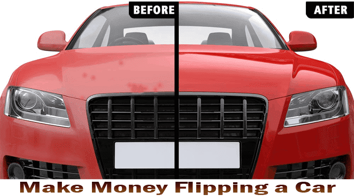 Make Money Flipping Cars – Step by Step Guide