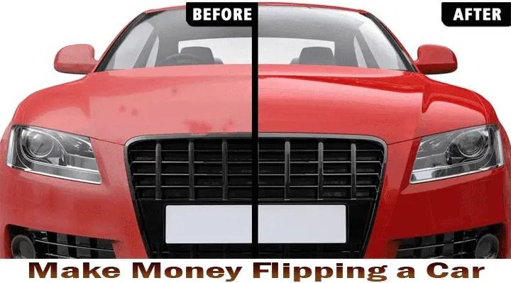 make money flipping car