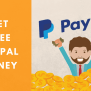 How To Get Free Paypal Money Online 13 Ways To Get It Today