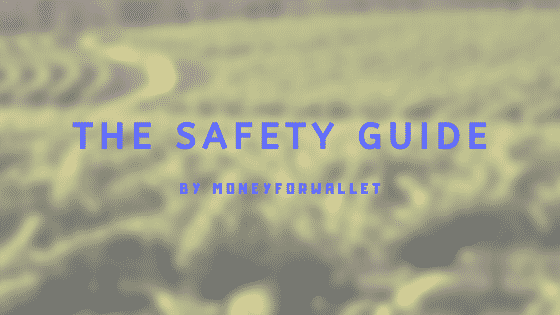 Safety Guide For Every User! Must Read