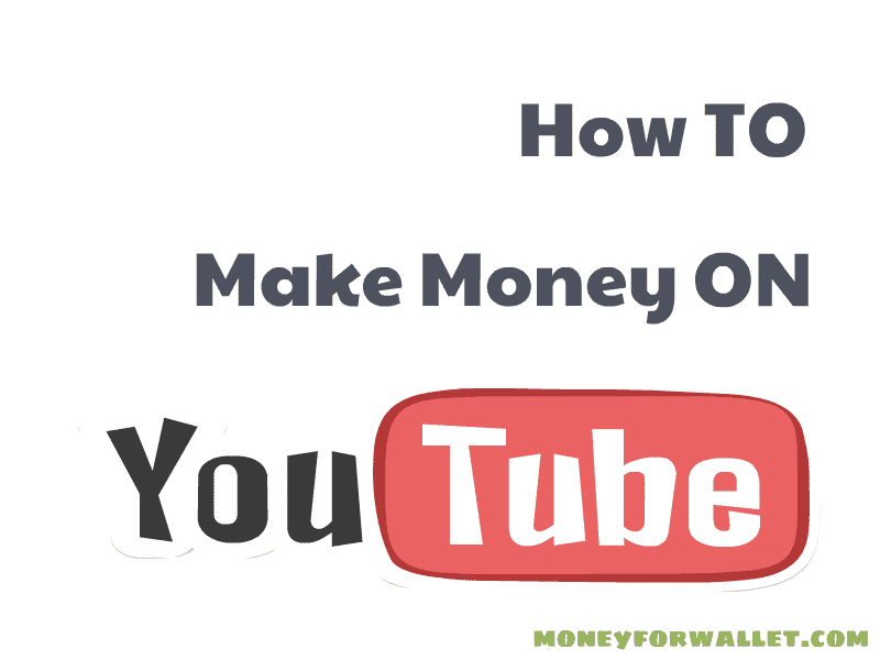 How To Make Money On YouTube 2021: 7 Ways To Make Money On YouTube