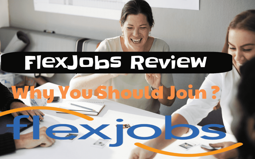 Flex Jobs Review: Premium Job Site Worth Paying?