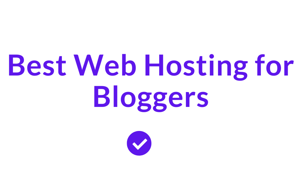 10 Best Web Hosting for Freelancers and Bloggers In 2021