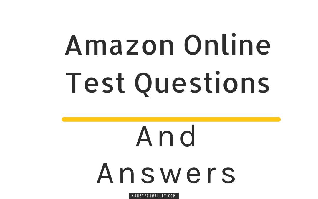 Amazon Online Test Questions And Answers