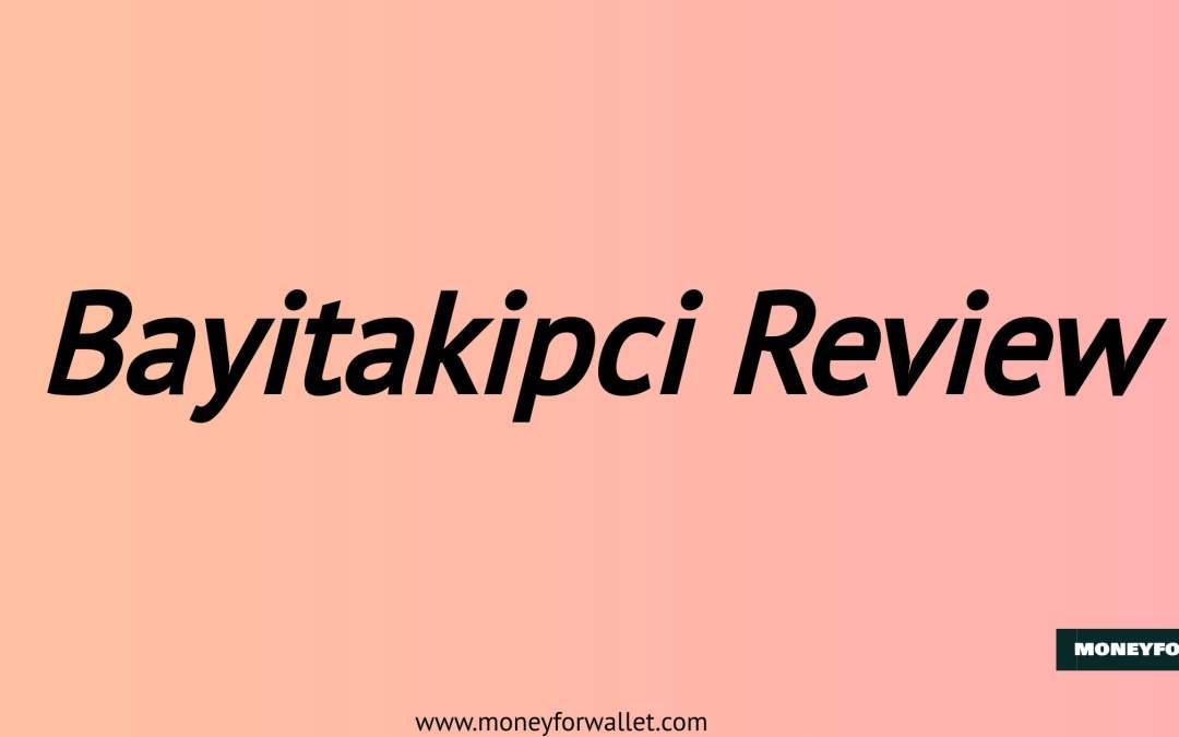 Bayitakipci Review