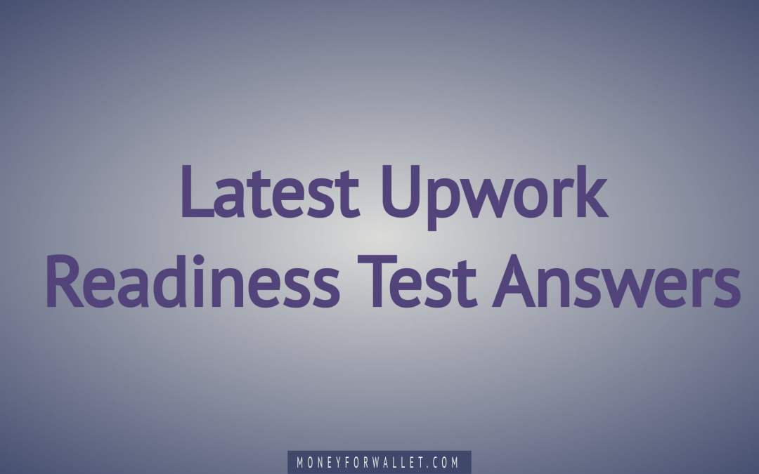 upwork readiness test answers