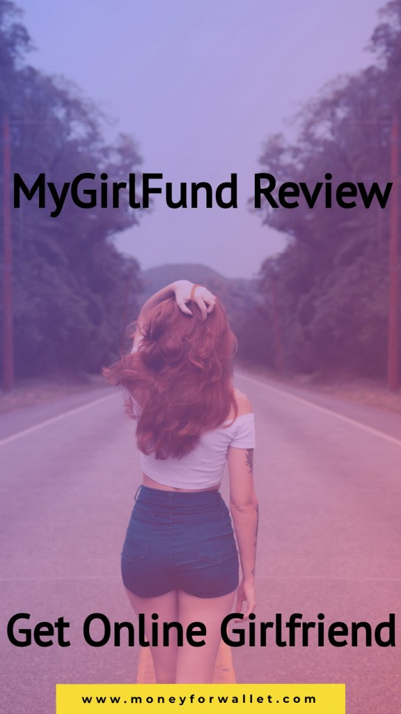 MyGirlFund Reviews