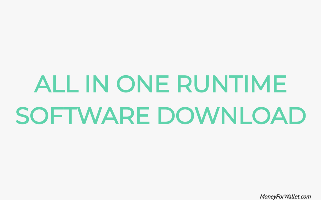 All In One RunTime Software Download: AIO Runtime Libraries