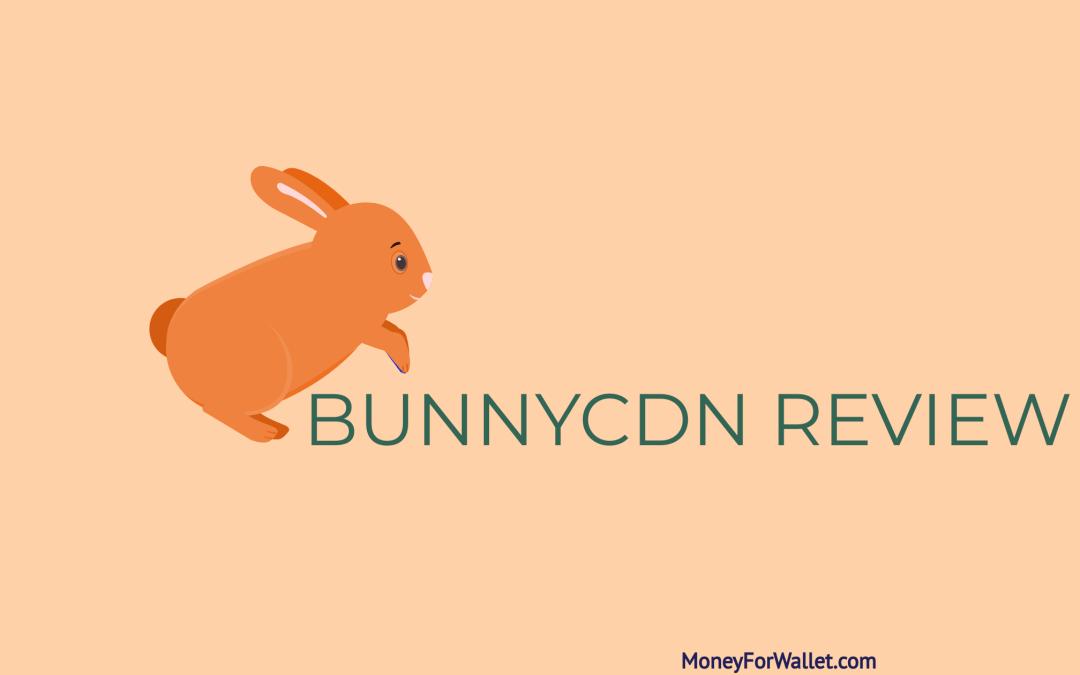 BunnyCDN Review: How To Setup BunnyCDN On Your WordPress Site