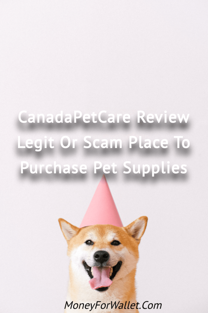 CanadaPetCare Review_ It Is Legit Or Scam Place To Purchase Pet Supplies