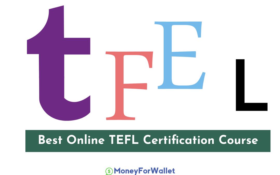 Best Online TEFL Certification Course