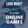 24 Paying Games Where You Can Earn Money While Playing