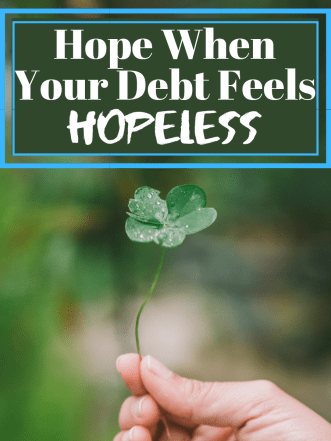 It can be easy to feel like your debt is a journey with no end. It's important to keep hope when your debt feels hopeless. Here's how!