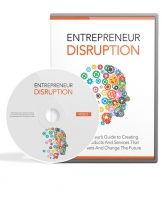 Entrepreneur Disruption [Videos & eBook]