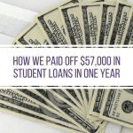 How We Paid Off $57,000 in Student Loans in 2017