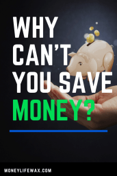 why you can't save money