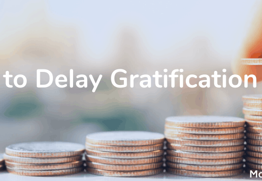 delay your gratification