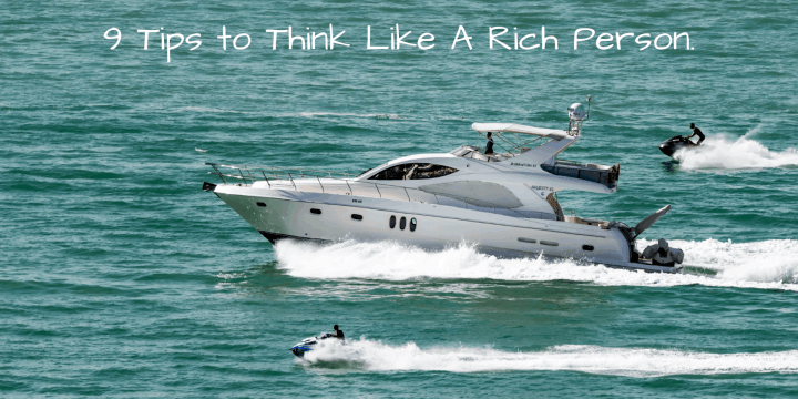 How To Be Rich 9 Tips To Help You Think Rich Money Life Wax