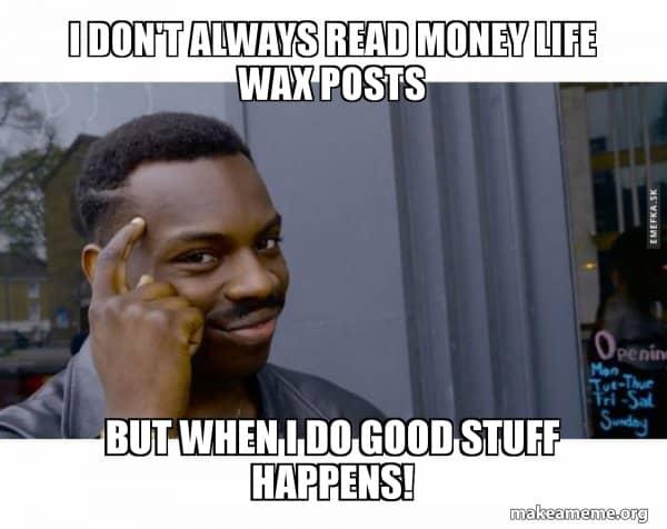 money life wax money memes