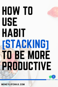 how to use habit stacking
