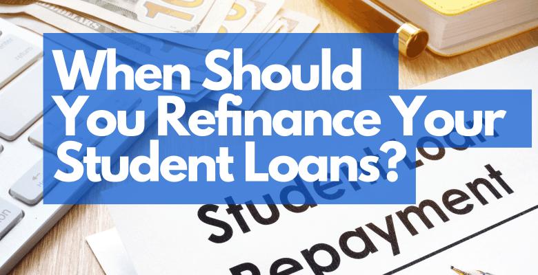 should i refinance my stuent loans