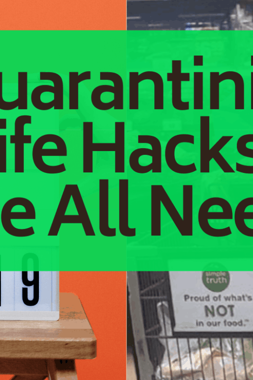 quarantining life hacks