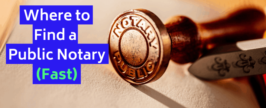 9 Places to Find a Free Public Notary (In a Pinch)