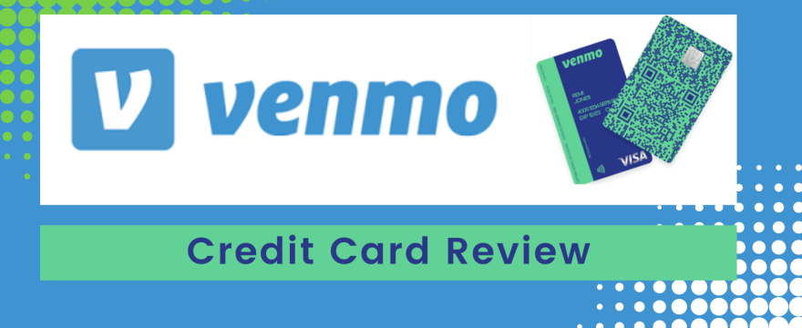 Review: The Venmo Credit Card Is Here!