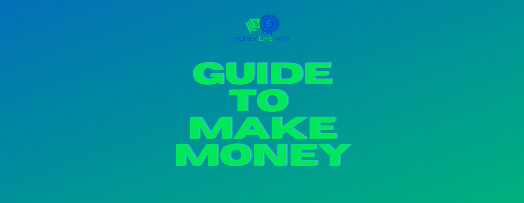 guide to make more money