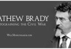 Mathew Brady: Photographing the Civil War