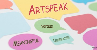 Artspeak versus Meaningful Conversation