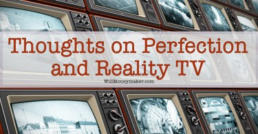 Thoughts on Perfection and Reality TV