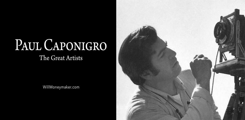 The Great Artists - Paul Caponigro
