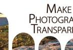 Make Photographs Transparent